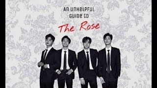 An unhelpful guide to The Rose