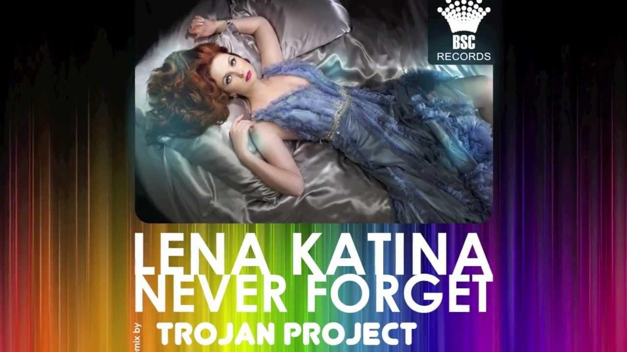 Lena Katina Never Forget Lena Katina Never Forget Trojan