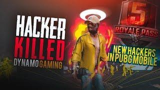 HACKER KILLED DYNAMO GAMING | PUBG MOBILE SEASON 5 NEW HACKER | FULL GAMEPLAY OF A HACKER
