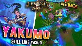 [Legend of Ace] Yakumo - Hero Like Yasuo?