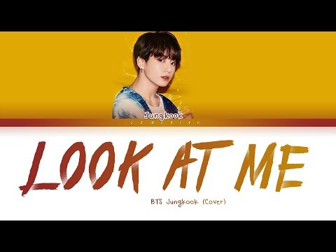 Download BTS Jungkook - Look at me 방탄소년단 정국 - 바라봐줘요 George Cover Color Coded s/Han/Rom/Eng/가사 Mp4 baru