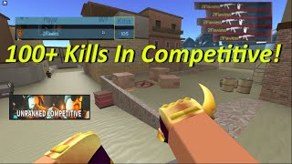 100+ Kills In Unranked Competitive! (Counter Blox)