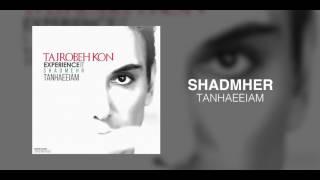 Shadmehr - Tanhaeeiam OFFICIAL TRACK - TAJROBEH KON ALBUM