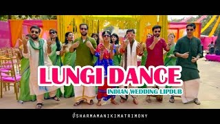 Indian Wedding Lipdub - Lungi Dance - Shruti & Tejas