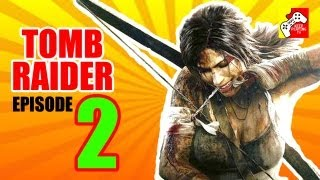 Tomb Raider (2013) - Episode 2 (Let's Play / Game Play / Walkthrough / Playtrough) [PS3]