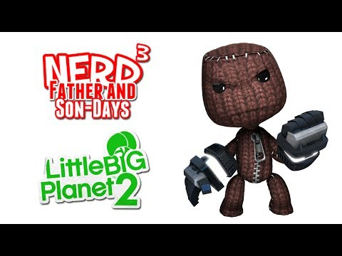 Nerd³'s Father and Son-Days - Moving House! LittleBigPlanet 2
