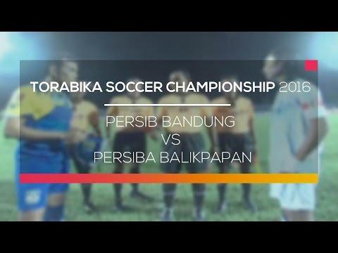 Highlight Torabika Soccer Championship 2016 - Persib Bandung Vs Persiba Balikpapan