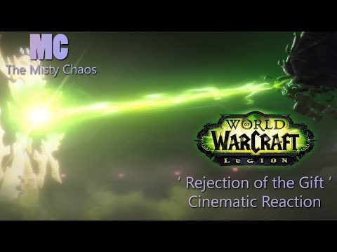 Rejection of the Gift - World of Warcraft 7.3 Cinematic Reaction