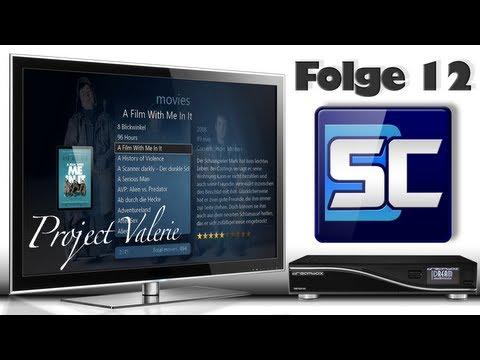 Folge 12 - Project Valerie (Enigma2 Mediacenter)