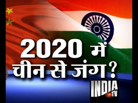 China May Attack India On 2020 video