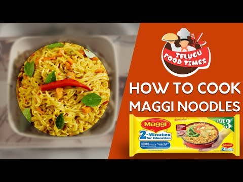 How to Cook Maggi Noodles  || Telugu Food Times