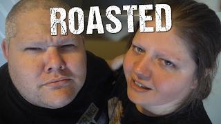 WE GOT ROASTED!!