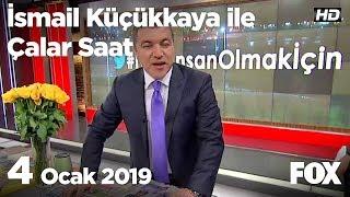 4 Ocak 2019 İsmail Küçükkaya ile Çalar Saat