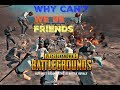 PUBG-WHY CAN'T WE BE FRIENDS/FUNNY MOMENTS MP3