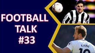 FOOTBALL TALK - FOOTBALL PODCAST - PREMIER LEAGUE GAMEWEEK 22 REVIEW - FOOTBALL NEWS