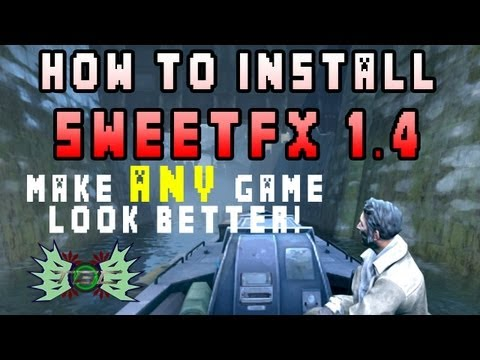 How to Install SweetFX 1.4: Setup and Installation Guide