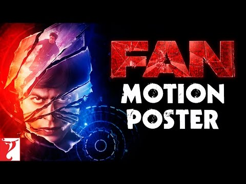 FAN - Motion Poster | Shah Rukh Khan