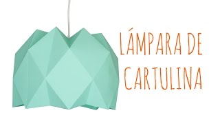DIY - Lámpara de cartulina