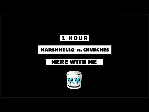 Marshmello - Here With Me Feat. CHVRCHES [1 Hour] Loop
