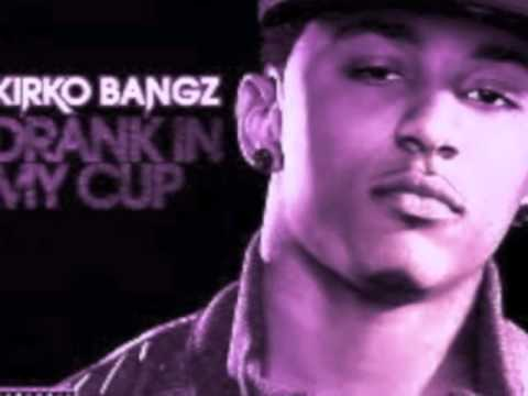 Kirko Bangz - Drank In My Cup (screwed & Chopped By Slim K) video