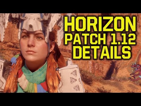 Horizon Zero Dawn Patch 1.12 - WHAT DOES IT DO?! (Horizon Zero Dawn Update 1.12 - Horizon new update