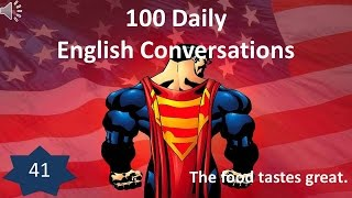 Daily English Conversation 41: The food tastes great.