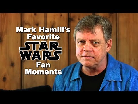 Mark Hamill's Favorite STAR WARS Fan Moments