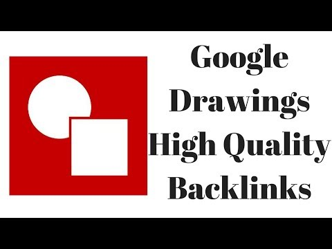 How To Get a High quality backlink from Google Drawings and boost your videos
