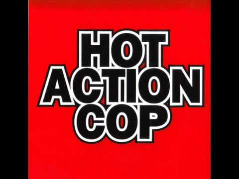 Hot Action Cop - Fever For The Flavor