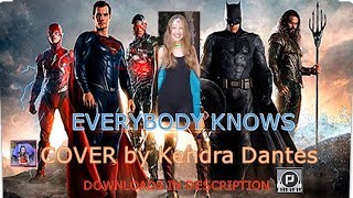 Everybody Knows - Sigrid (from Justice League movie soundtrack) cover by Kendra Dantes