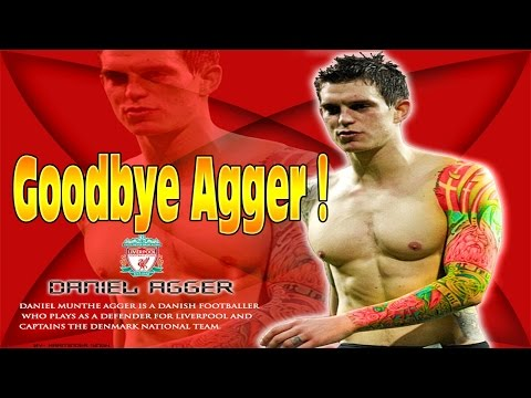 LIVERPOOL SOLD DANIEL AGGER!! My Reaction & Tribute to Agger