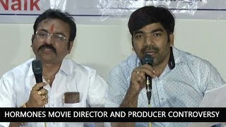Hormones Movie Director Anand and Producer N S Naik Important Controversy Press meet