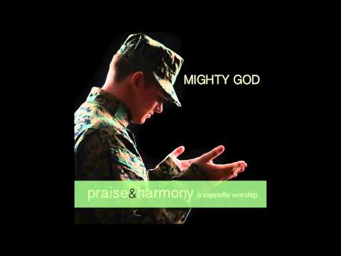 Mighty To Save - Praise & Harmony