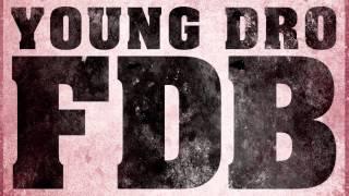Young Dro - FDB