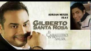 download lagu Gilberto Santa Rosa- La Mejor Mezcla Del Mundo- Recopilacion gratis