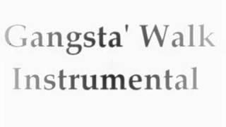 Gansgsta Walk Instrumental
