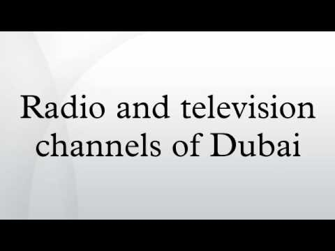 Radio and television channels of Dubai
