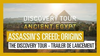 Assassin's Creed Origins: The Discovery Tour - Trailer de lancement  [OFFICIEL] VOSTFR HD