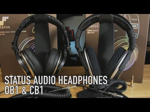 Status Audio Open and Closed Back: Studio Headphones - Good for the Money?