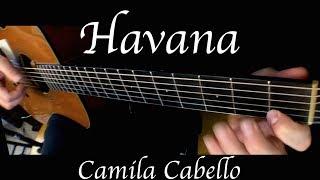 Download Lagu Camila Cabello - Havana - Fingerstyle Guitar Gratis STAFABAND