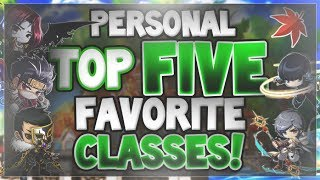MapleStory - My Top Five Favorite Classes! (2018)