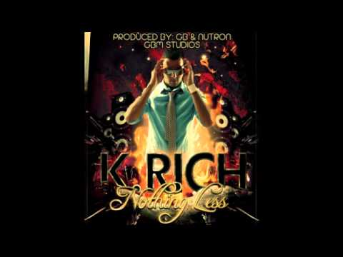 New K Rich: Nothing Less (Produced By: GBM Studios) (Soca Carnival) 2012 [jam2vibes.com & RS365]