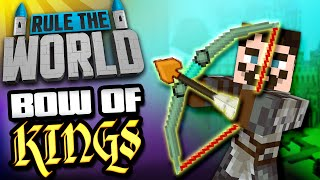 Minecraft Rule The World #33 - Bow of Kings
