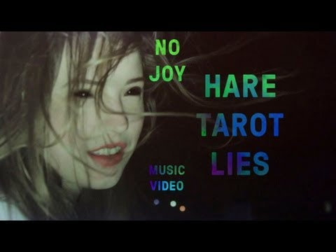 "No Joy - ""Hare Tarot Lies"" (Official Music Video)"