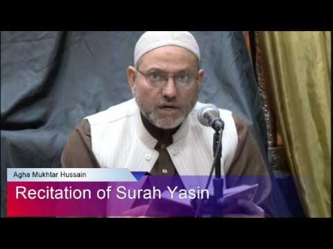 Recitation of Surah Yasin by Agha Mukhtar Hussain