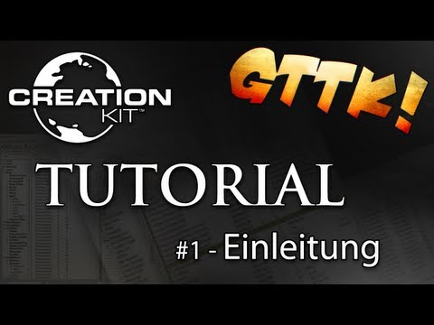 Skyrim Creation Kit - #1 Einleitung - Tutorial Guide   [FullHD] german/deutsch