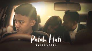Cover Lagu - GuyonWaton  - Patah Hati