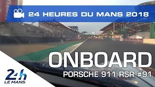 Porsche 911 RSR #91 Qualifying lap record ONBOARD Camera  - 24 Heures du Mans 2018
