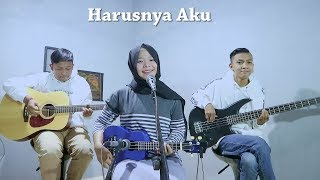 Armada - Harusnya Aku Cover by Ferachocolatos ft. Gilang & Bala