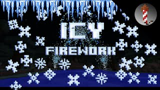 Icy  - Freezing Minecraft Fireworks Show
